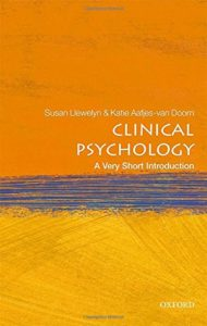The best books on Clinical Psychology - Clinical Psychology: A Very Short Introduction by Katie Aafjes-van Doorn & Susan Llewelyn