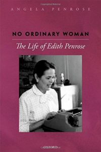 The Best Economics Books of 2018 - No Ordinary Woman: The Life of Edith Penrose by Angela Penrose