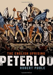 The best books on Popular Uprisings - Peterloo: The English Uprising by Robert Poole
