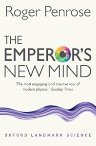 Physics Books that Inspired Me - The Emperor's New Mind by Roger Penrose