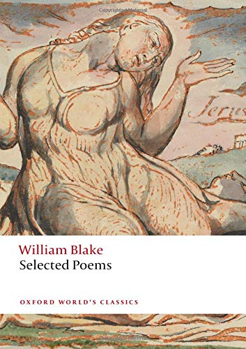 Willam Blake: Selected Poetry by Nicholas Shrimpton & William Blake
