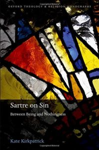 The Best Simone de Beauvoir Books - Sartre on Sin: Between Being and Nothingness by Kate Kirkpatrick