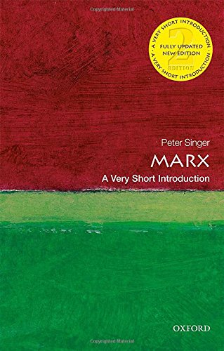 Peter Singer on Nineteenth-Century Philosophy - Marx: A Very Short Introduction by Peter Singer