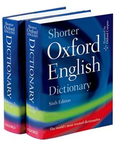 Grammar Books That Prove What They Preach - Shorter Oxford English Dictionary by Oxford University Press
