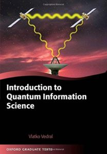 The best books on Quantum Theory - Introduction to Quantum Information Science by Vlatko Vedral