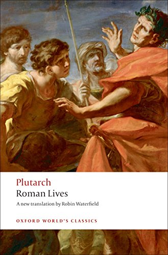 Robert S Miola on Shakespeare's Sources - Roman Lives Plutarch (trans. Robin Waterfield)