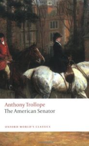 The Best Anthony Trollope Books - The American Senator by Anthony Trollope