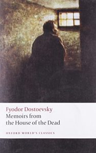 The Best Fyodor Dostoevsky Books - Memoirs from the House of the Dead by Fyodor Dostoevsky, translated by Jessie Coulson