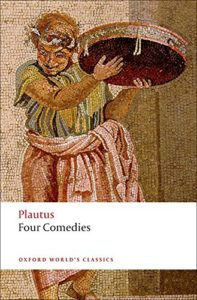 Robert S Miola on Shakespeare's Sources - Four Comedies Plautus (ed. Erich Segal)