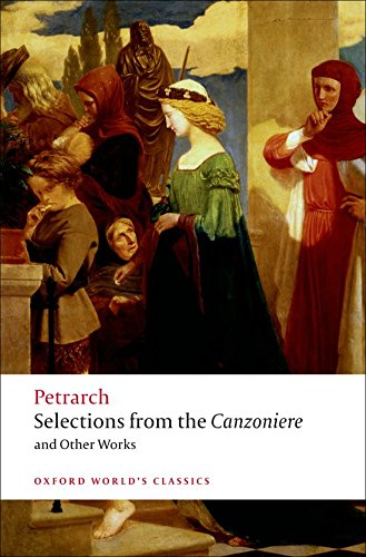 Selections from the Canzoniere Petrarch (translated by Mark Musa)