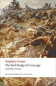 The best books on War - The Red Badge of Courage by Stephen Crane