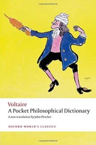 The Best Voltaire Books - A Pocket Philosophical Dictionary by John Fletcher (translator) & Voltaire