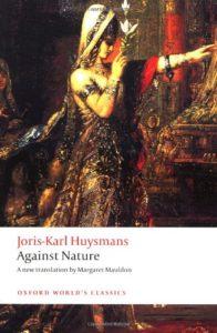 The best books on Burnout - Against Nature (À rebours) by J K Huysmans