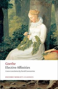 The Best Goethe Books - Elective Affinities by Johann Wolfgang von Goethe