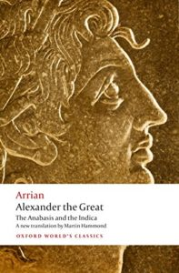 The best books on Alexander the Great - Alexander the Great: The Anabasis and the Indica by Arrian