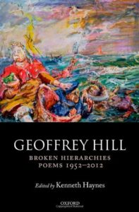The best books on Grief - Broken Hierarchies: Poems 1952-2012 by Geoffrey Hill
