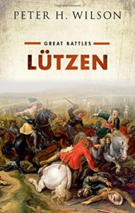 The best books on The Thirty Years War - Lützen: Great Battles by Peter Wilson