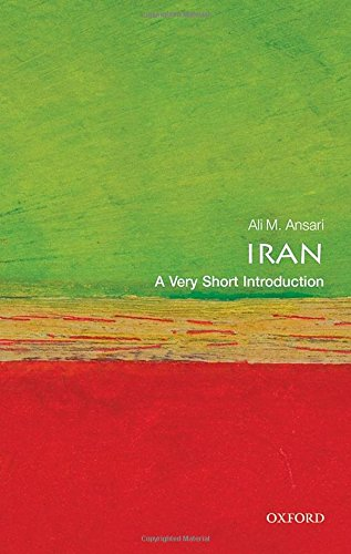 The best books on Iranian History - Iran: A Very Short Introduction by Ali Ansari