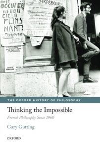 The best books on Foucault - Thinking the Impossible: French Philosophy Since 1960 by Gary Gutting