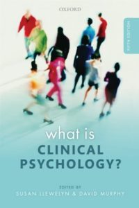 The best books on Clinical Psychology - What is Clinical Psychology? edited by Susan Llewelyn and David J Murphy