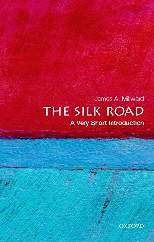 The Silk Road: A Very Short Introduction by James Millward