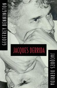 The best books on Deconstruction - Jacques Derrida Circumfession by Geoffrey Bennington & Jacques Derrida