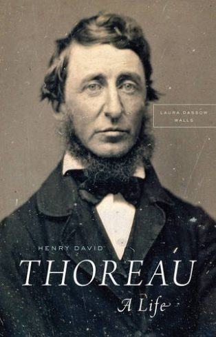 Henry David Thoreau: A Life by Laura Dassow Walls