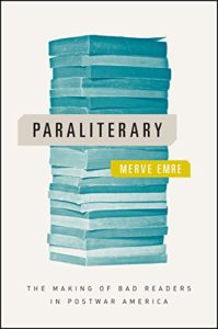 The best books on Personality Types - Paraliterary: The Making of Bad Readers in Postwar America by Merve Emre