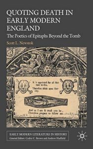 Quoting Death in Early Modern England by Scott Newstok