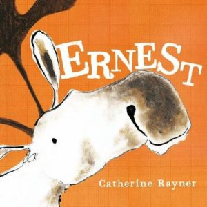 The best books on Pets For Young Kids - Ernest by Catherine Rayner