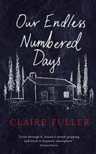 The Best Novellas - Our Endless Numbered Days by Claire Fuller