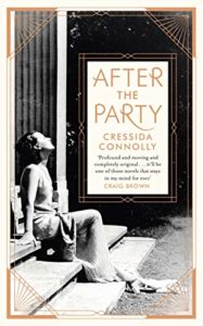 The Best Historical Fiction: the 2019 Walter Scott Prize Shortlist - After the Party by Cressida Connolly