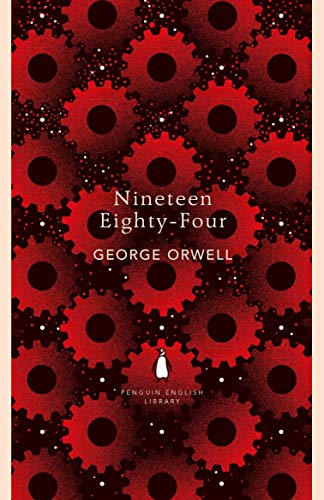 The best books on Totalitarian Russia - Nineteen Eighty-Four by George Orwell