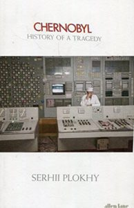 The Best Nonfiction Books of 2018 - Chernobyl: History of a Tragedy by Serhii Plokhy