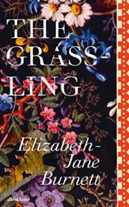 Fresh Voices in Nature Writing - The Grassling by Elizabeth-Jane Burnett
