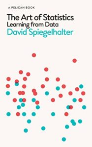 The Best Math Books of 2019 - The Art of Statistics: Learning from Data by David Spiegelhalter