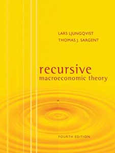 The Best Macroeconomics Textbooks - Recursive Macroeconomic Theory by Lars Ljungqvist and Thomas J Sargent