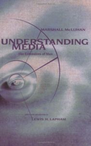 The best books on Personal Branding - Understanding Media: The Extensions of Man by Marshall McLuhan