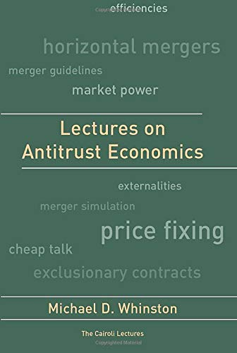 The best books on Market Competition - Lectures on Antitrust Economics by Michael D. Whinston