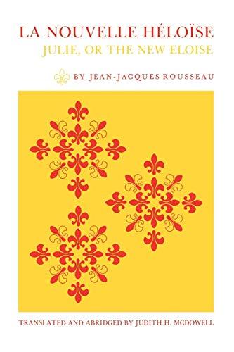 La Nouvelle Héloïse by Jean-Jacques Rousseau