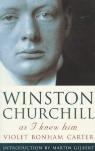 The best books on Winston Churchill - Winston Churchill As I Knew Him by Violet Bonham Carter