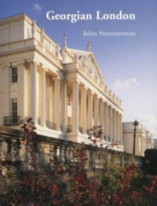 The best books on Architecture and Aesthetics - Georgian London by John Summerson
