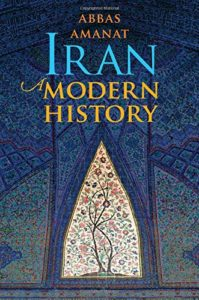 The Best History Books of 2018 - Iran: A Modern History by Abbas Amanat
