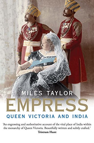 The Best History Books: the 2019 Wolfson Prize shortlist - Empress: Queen Victoria and India by Miles Taylor