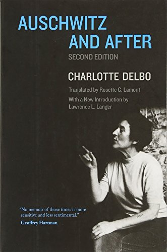 Auschwitz and After by Charlotte Delbo