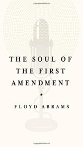 The best books on The First Amendment - The Soul of the First Amendment by Floyd Abrams