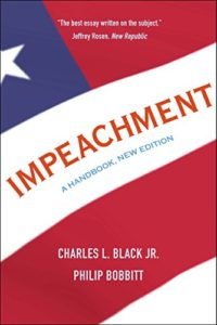 The best books on Impeachment - Impeachment: A Handbook by Charles L. Jr. Black