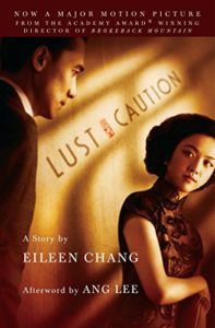 The Best Shanghai Novels - Lust, Caution by Eileen Chang