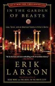 The Best Economics Books to Take on Holiday - In the Garden of Beasts by Erik Larson