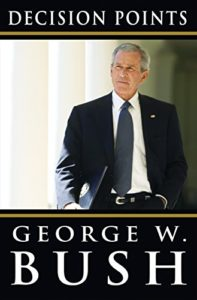 Presidential memoirs (and biographies) as audiobooks - Decision Points by George W Bush